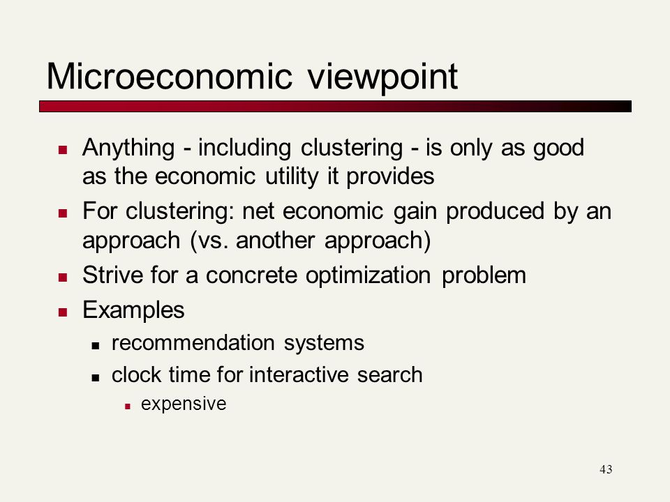 Microeconomic viewpoint