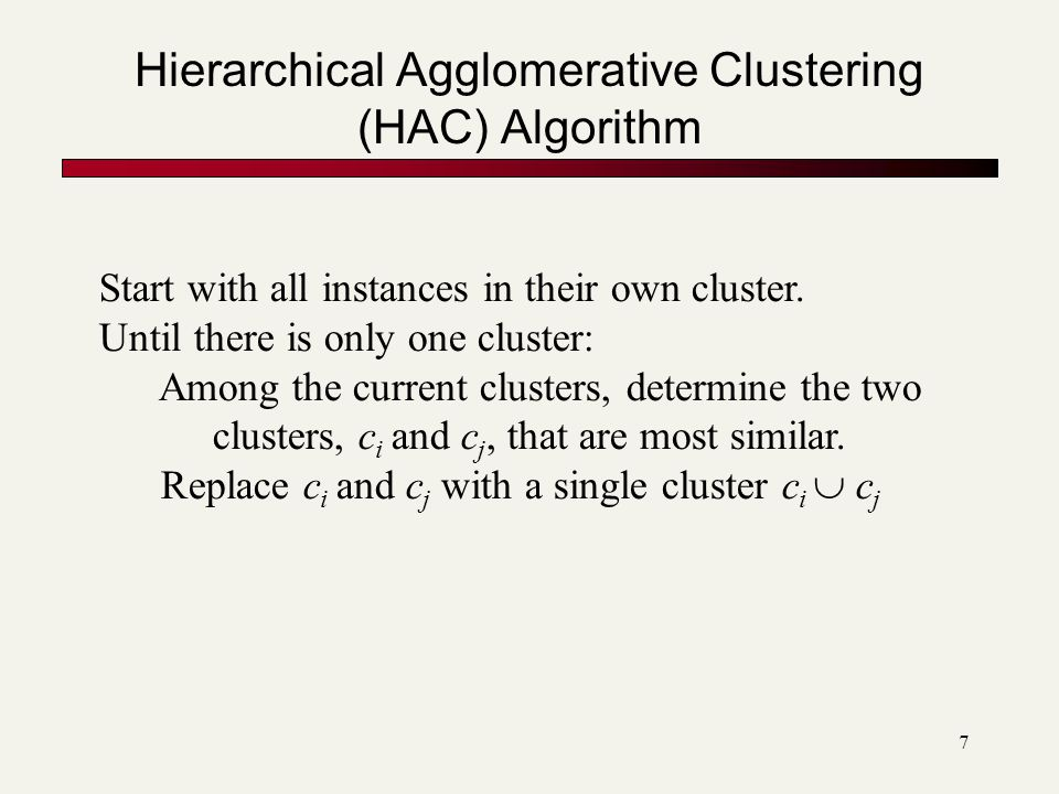 Hierarchical Agglomerative Clustering (HAC) Algorithm