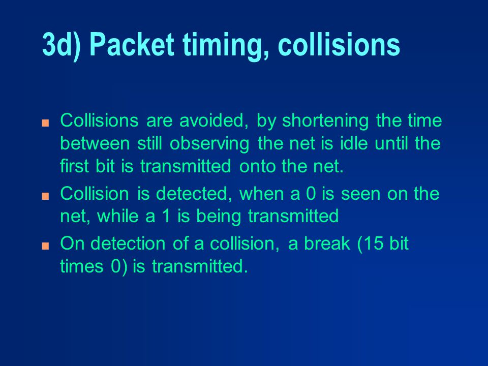 3d) Packet timing, collisions