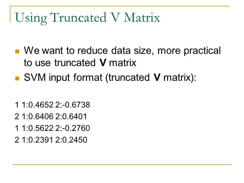 Using Truncated V Matrix