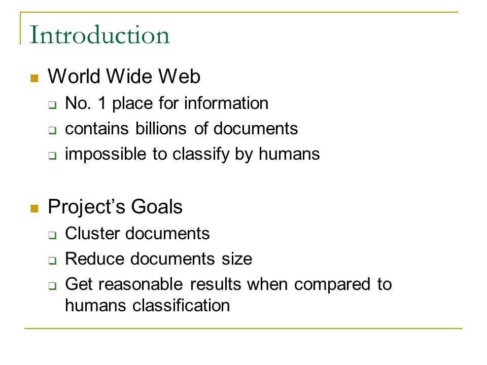 Introduction World Wide Web Project's Goals