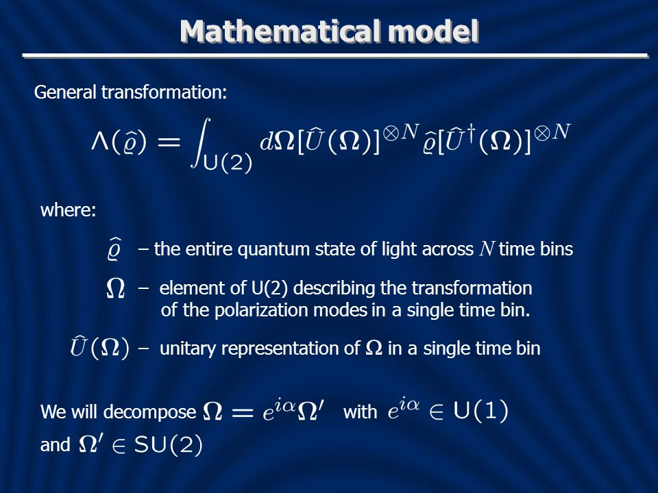 Mathematical model General transformation: where: