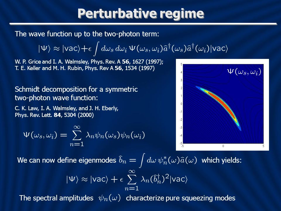 Perturbative regime The wave function up to the two-photon term:
