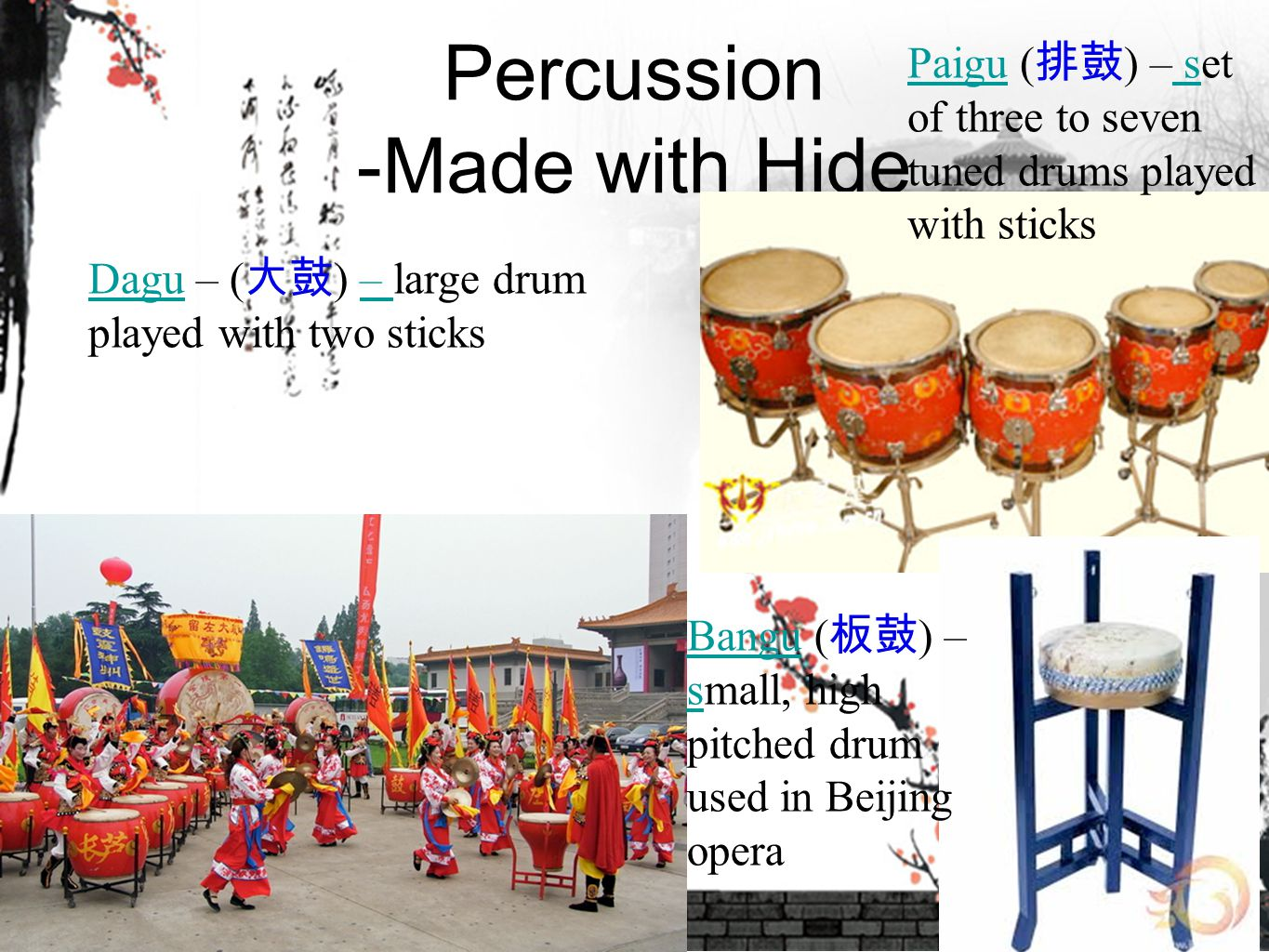 Percussion -Made with Hide