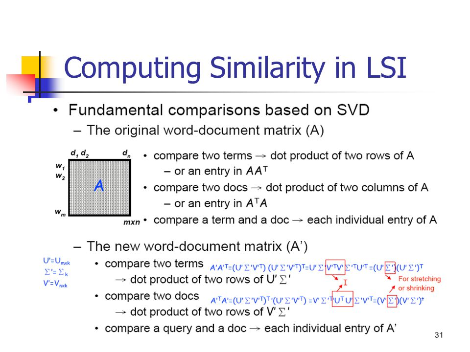 Computing Similarity in LSI