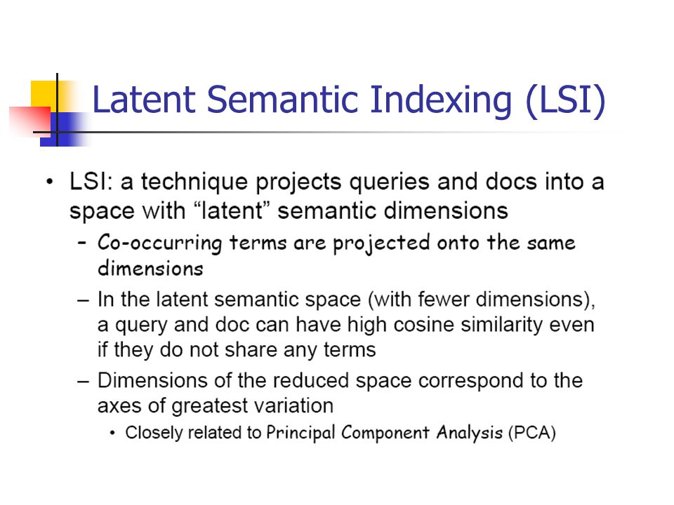 Latent Semantic Indexing (LSI)