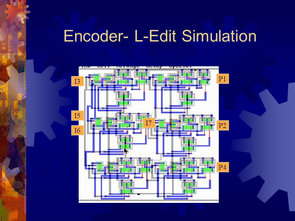 Encoder- L-Edit Simulation