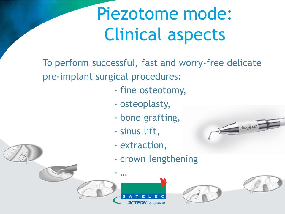 Piezotome mode: Clinical aspects