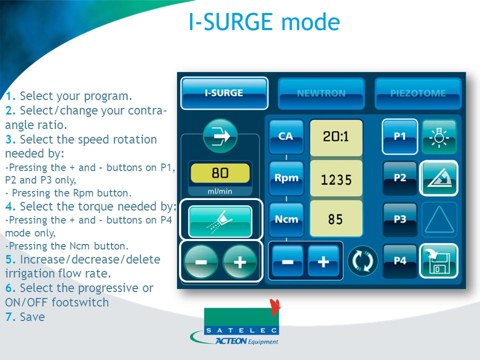 I-SURGE mode 1. Select your program.