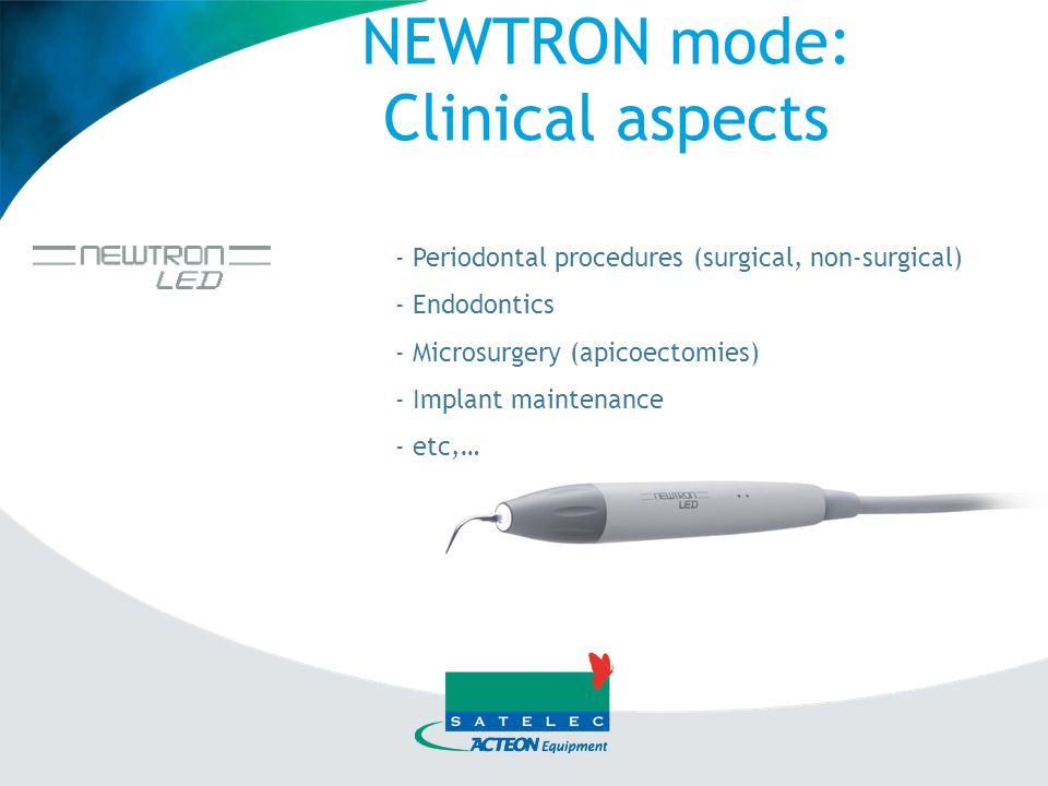 NEWTRON mode: Clinical aspects