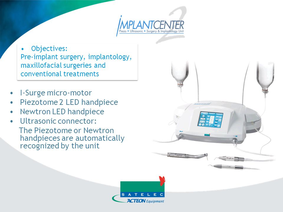 Piezotome 2 LED handpiece Newtron LED handpiece Ultrasonic connector: