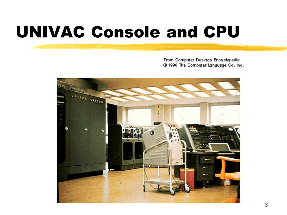 UNIVAC Console and CPU