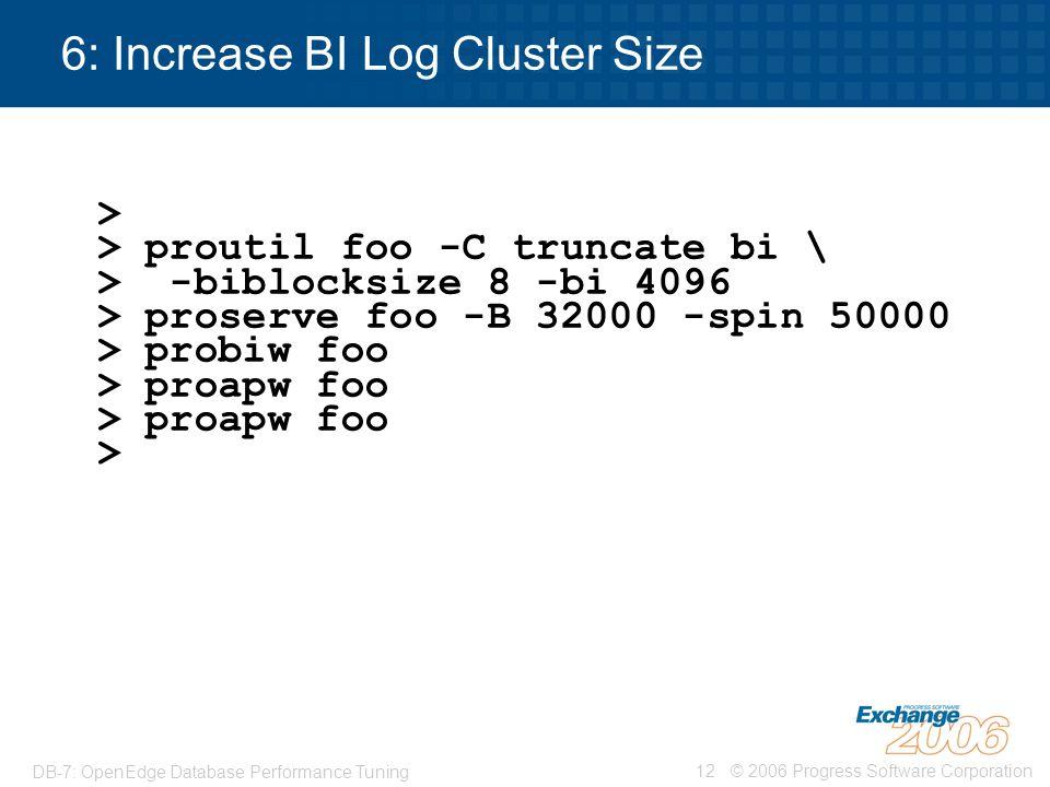 6: Increase BI Log Cluster Size