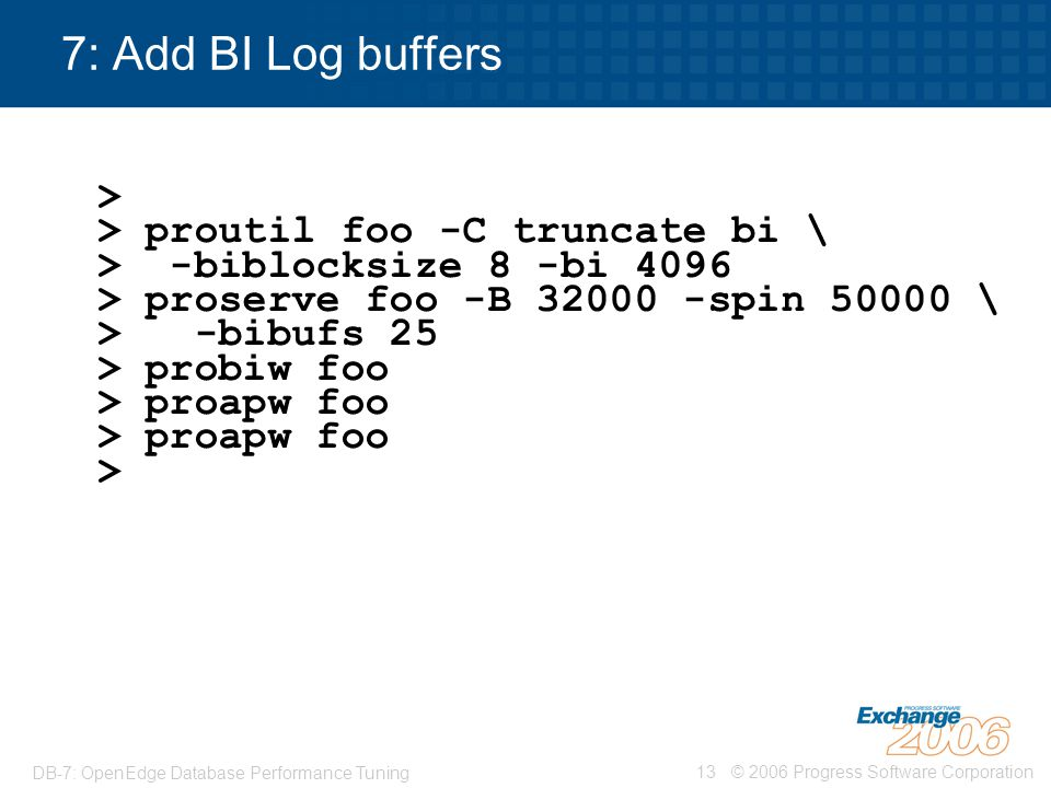 7: Add BI Log buffers