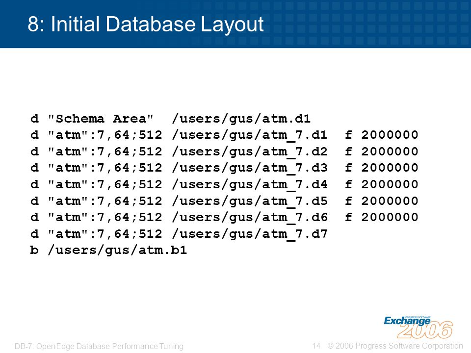 8: Initial Database Layout