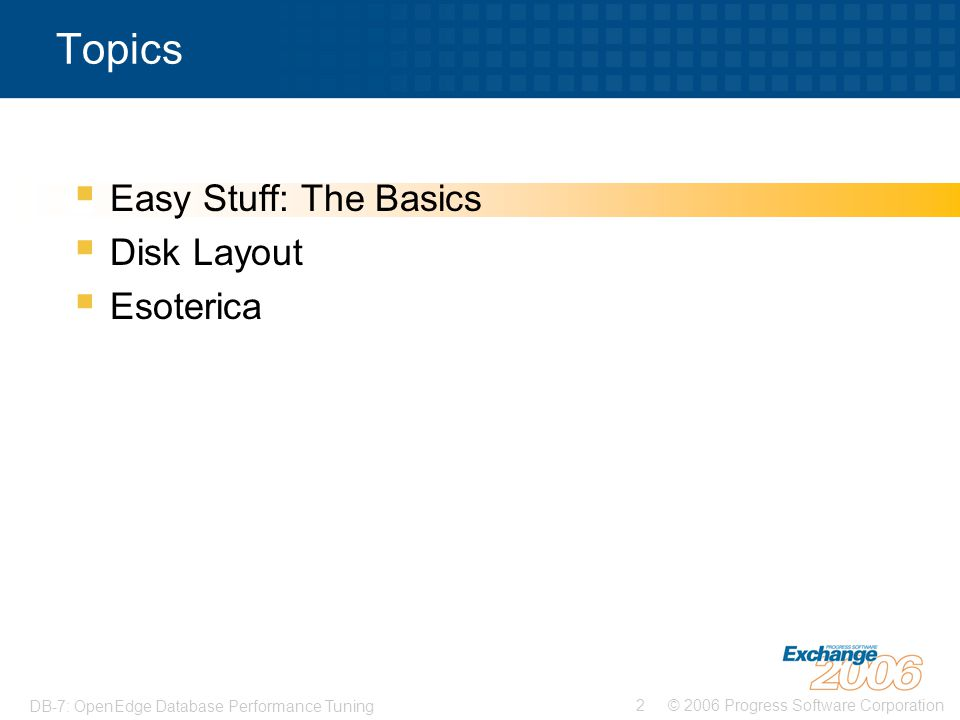 Topics Easy Stuff: The Basics Disk Layout Esoterica