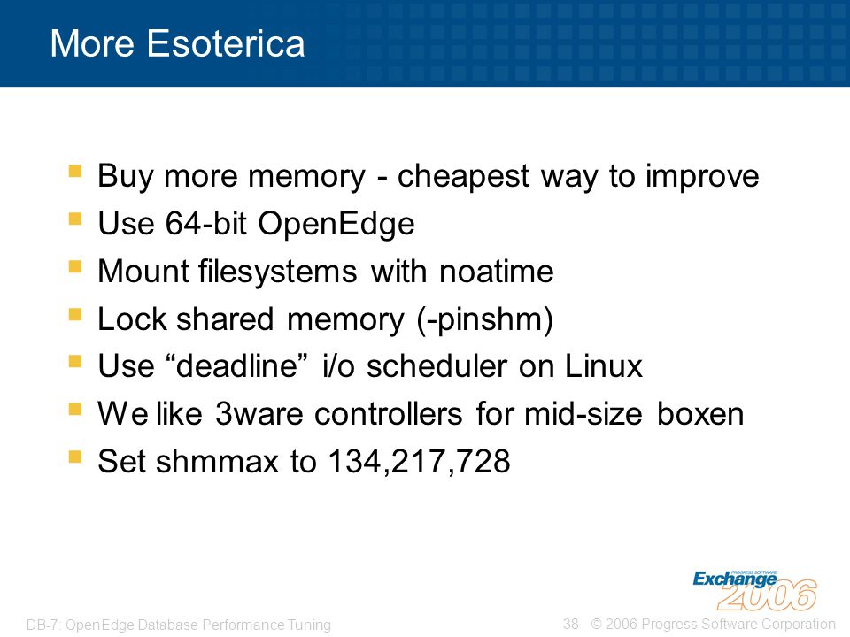 More Esoterica Buy more memory - cheapest way to improve