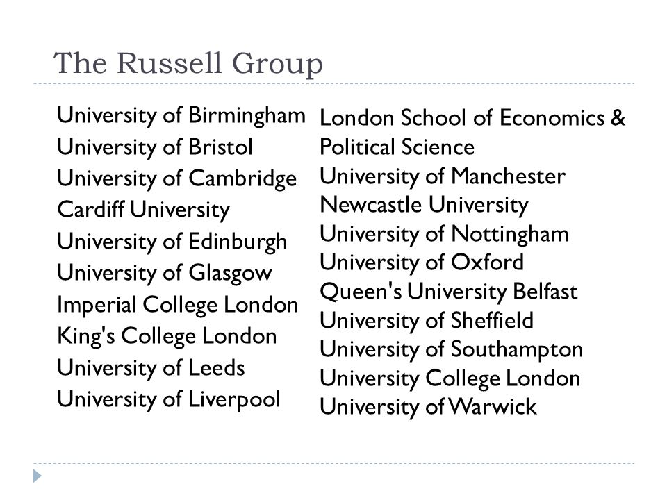 The Russell Group University of Birmingham University of Bristol