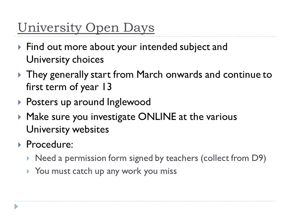 University Open Days Find out more about your intended subject and University choices.