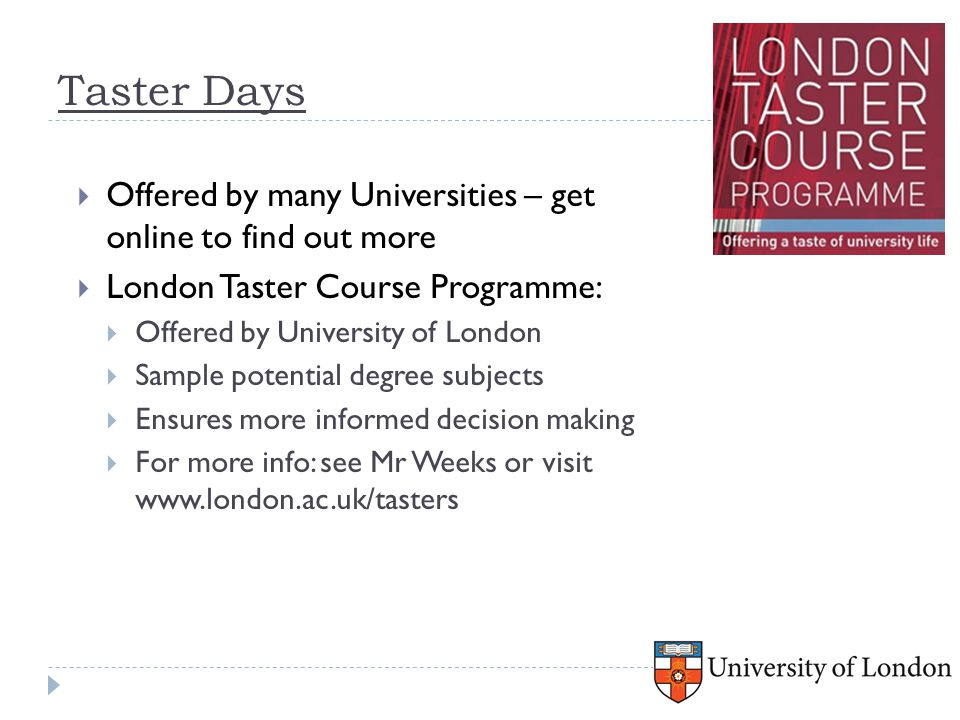 Taster Days Offered by many Universities – get online to find out more