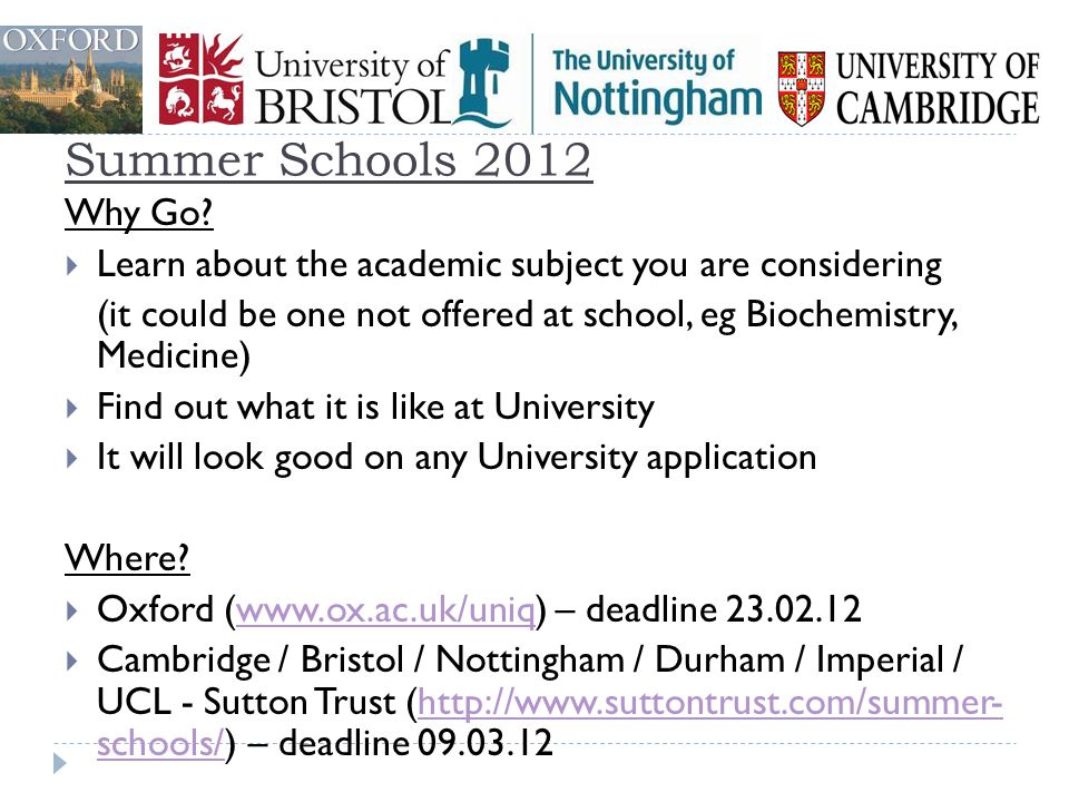 Summer Schools 2012 Why Go Learn about the academic subject you are considering.