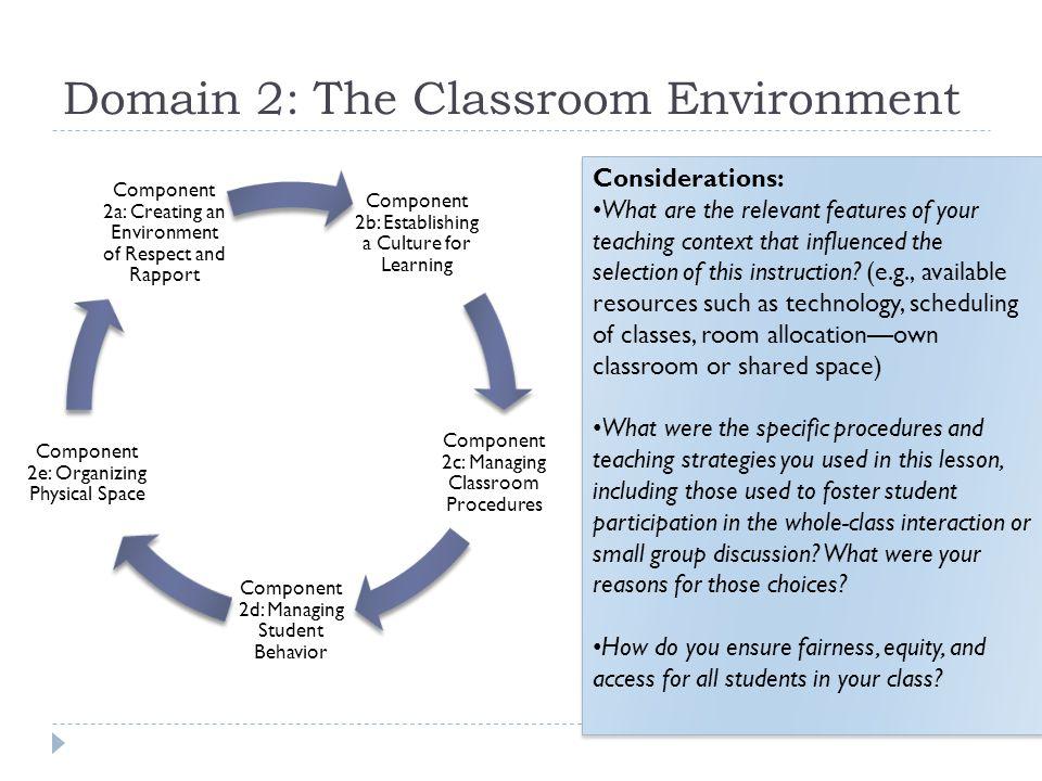 Domain 2: The Classroom Environment