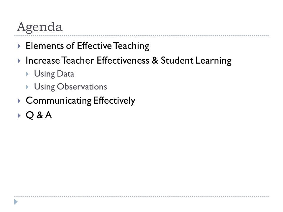 Agenda Elements of Effective Teaching