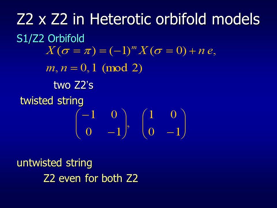 Z2 x Z2 in Heterotic orbifold models