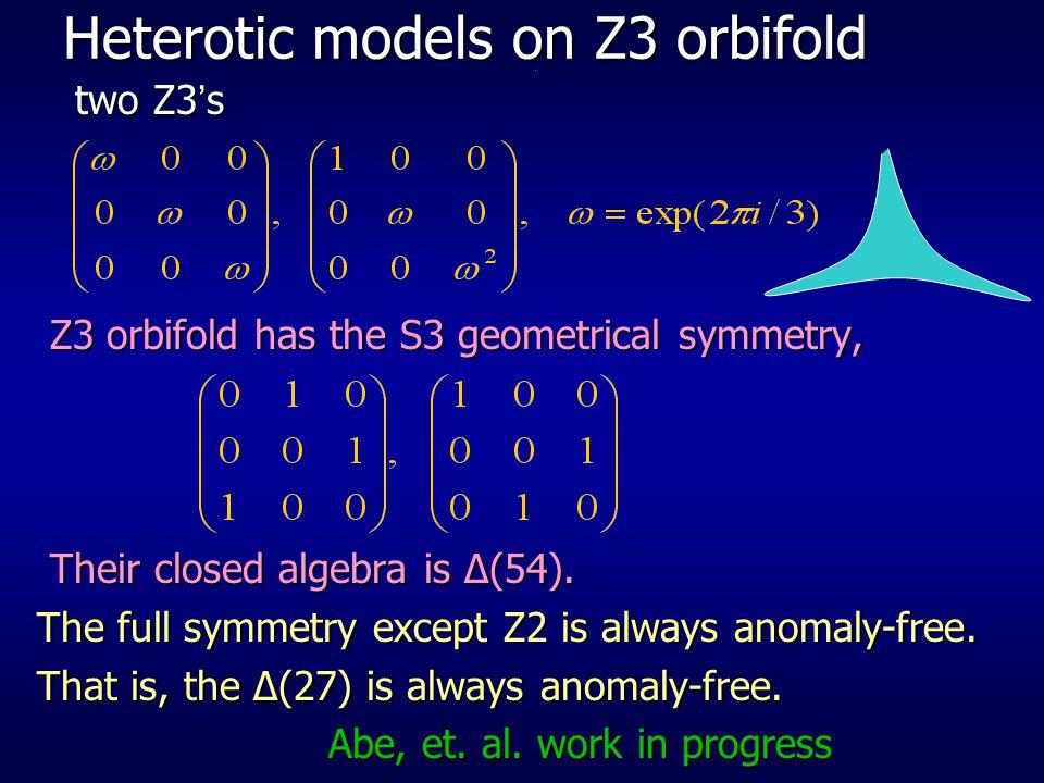 Heterotic models on Z3 orbifold