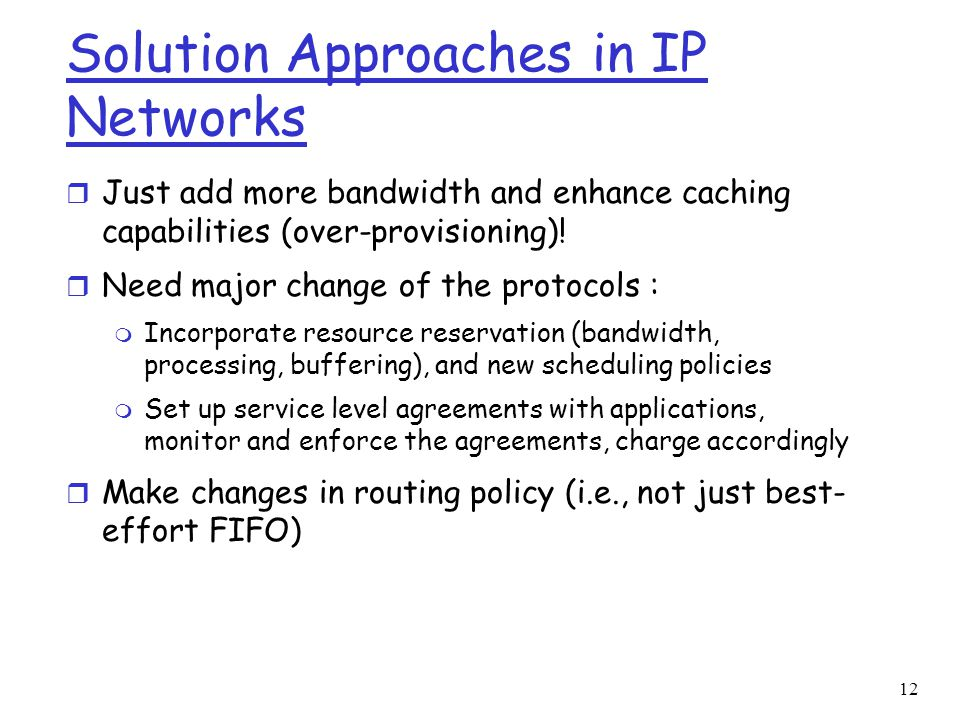 Solution Approaches in IP Networks