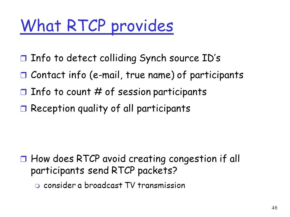 What RTCP provides Info to detect colliding Synch source ID's
