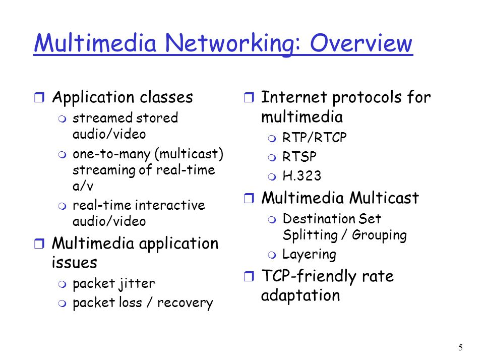 Multimedia Networking: Overview