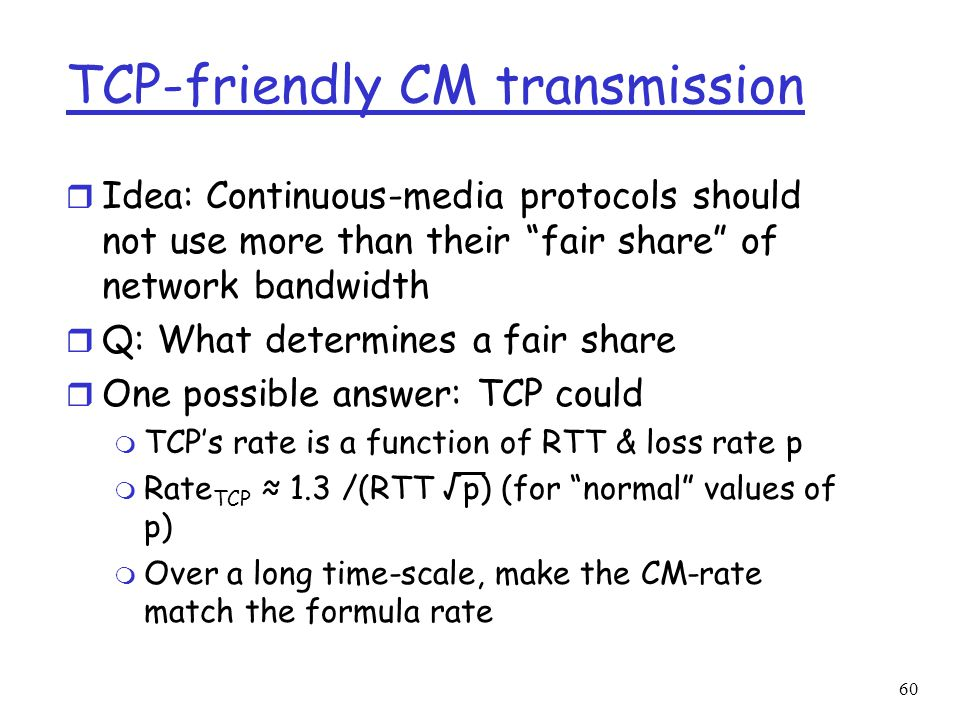 TCP-friendly CM transmission
