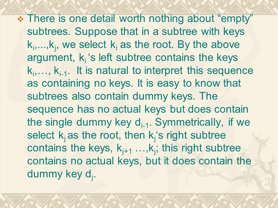 There is one detail worth nothing about empty subtrees