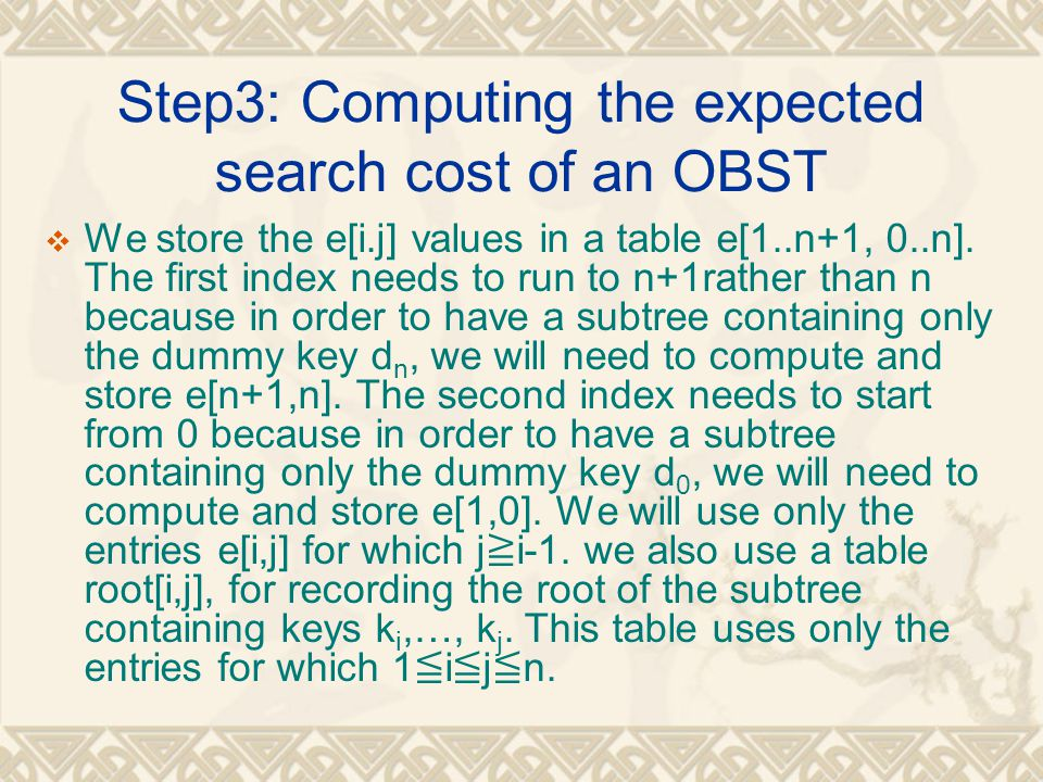 Step3: Computing the expected search cost of an OBST