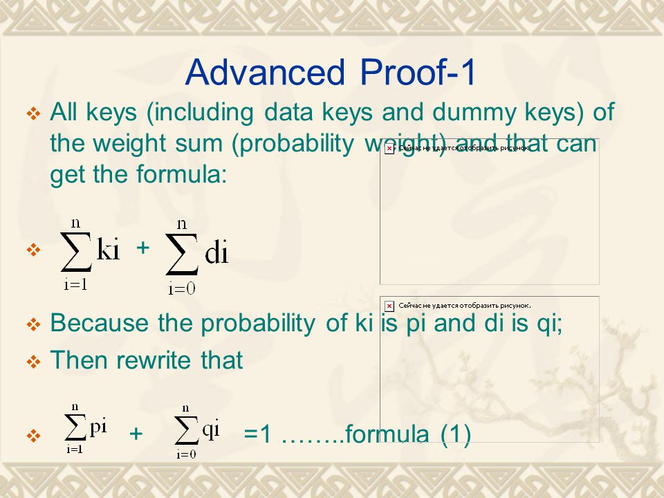 Advanced Proof-1 All keys (including data keys and dummy keys) of the weight sum (probability weight) and that can get the formula: