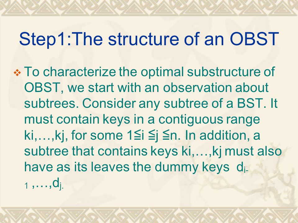 Step1:The structure of an OBST
