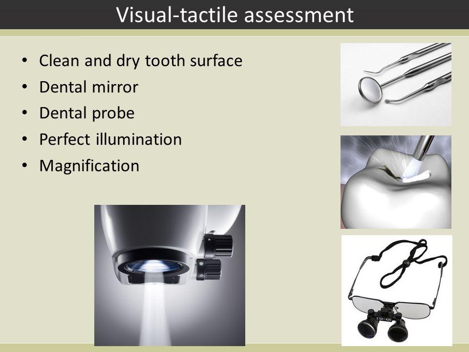 Visual-tactile assessment