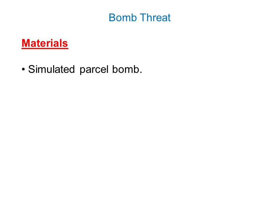 Materials Simulated parcel bomb.