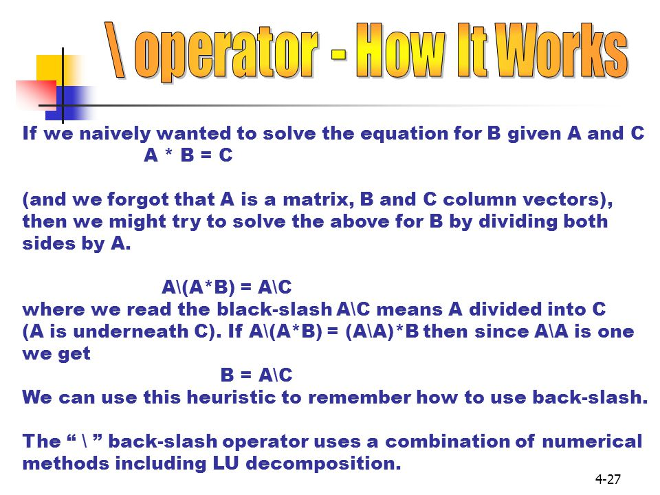 \ operator - How It Works