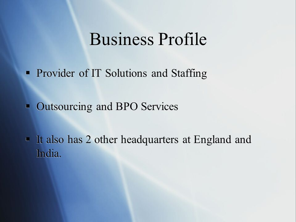 Business Profile Provider of IT Solutions and Staffing