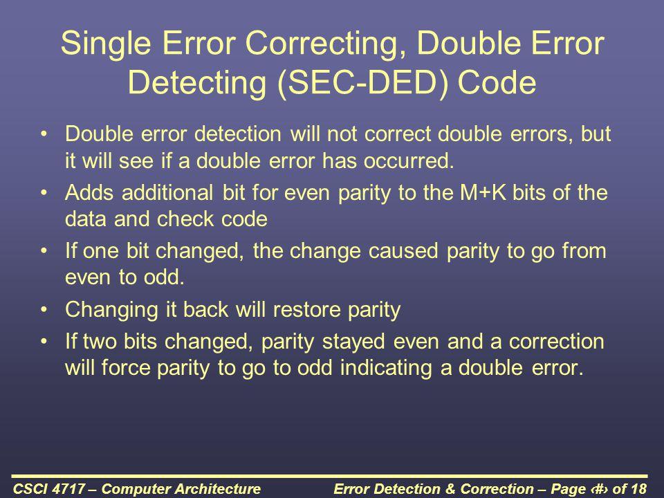 Single Error Correcting, Double Error Detecting (SEC-DED) Code