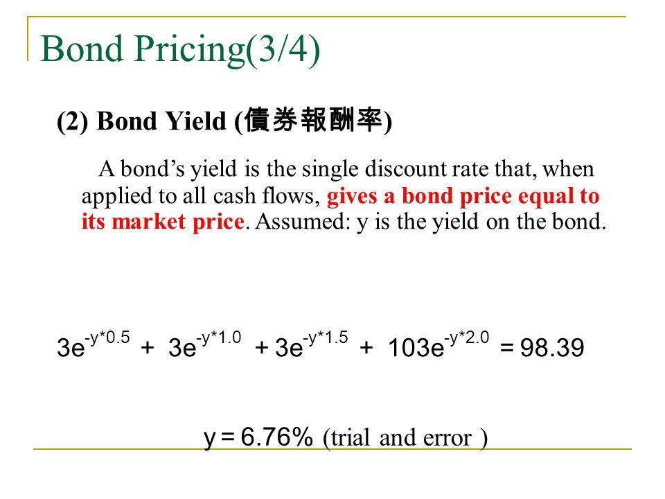 Bond Pricing(3/4) (2) Bond Yield (債券報酬率)