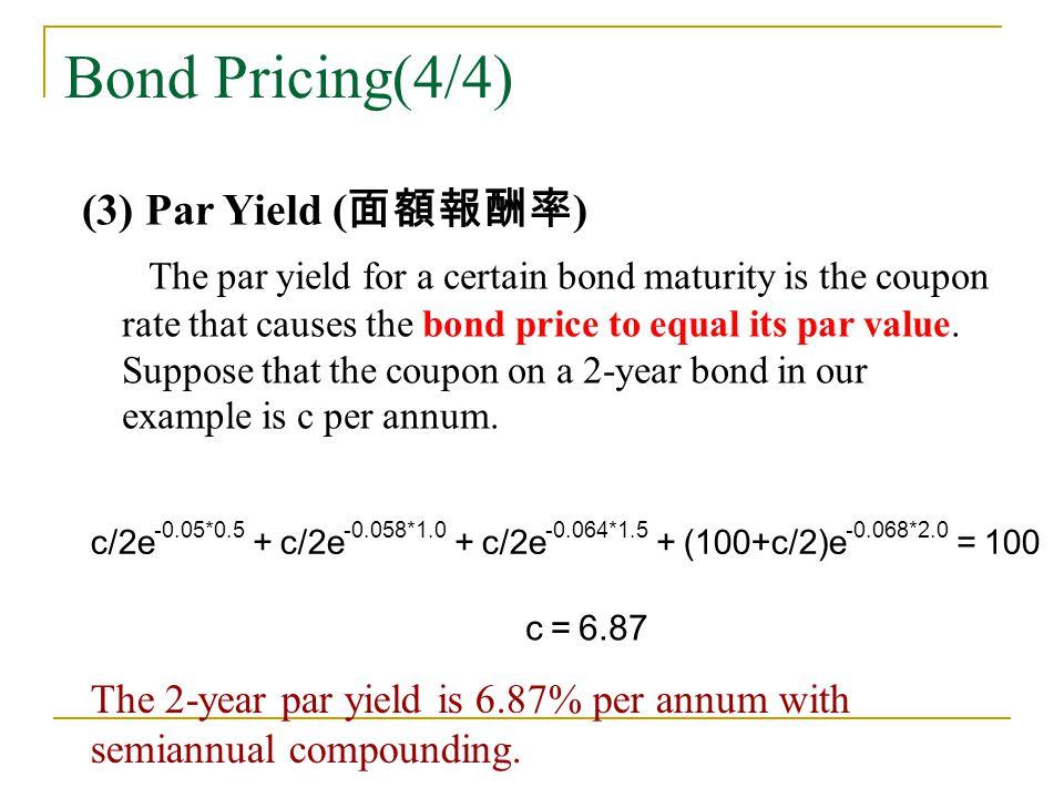 Bond Pricing(4/4) (3) Par Yield (面額報酬率)