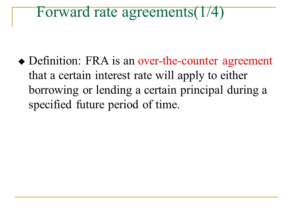 Forward rate agreements(1/4)