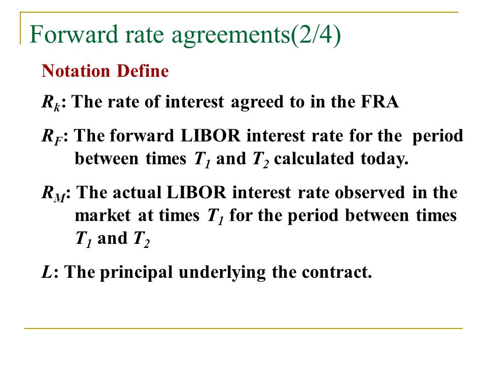 Forward rate agreements(2/4)