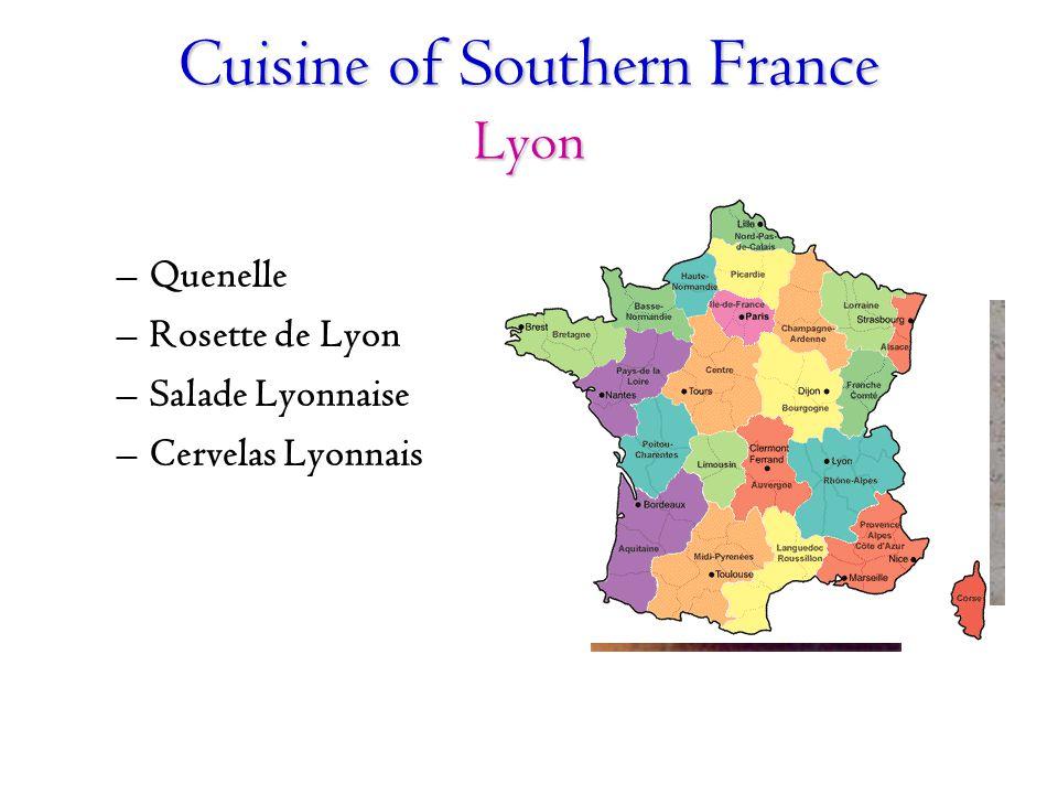 Cuisine of Southern France Lyon