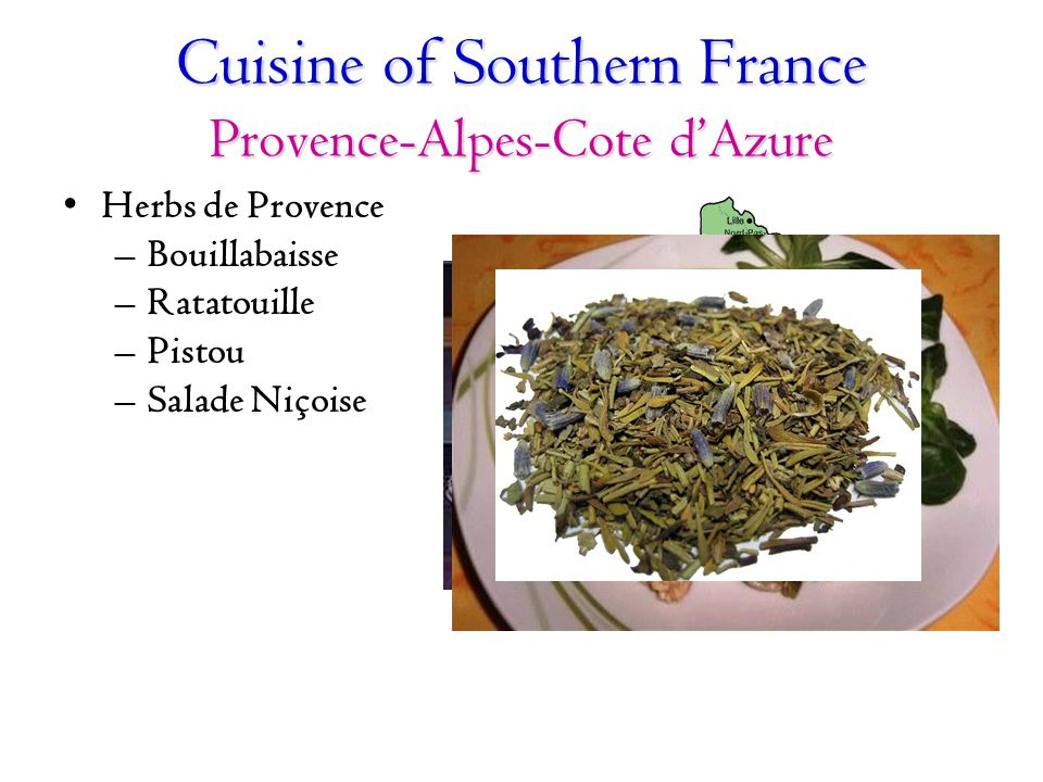 Cuisine of Southern France Provence-Alpes-Cote d'Azure