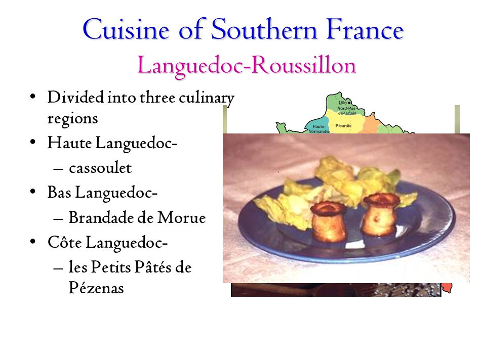 Cuisine of Southern France Languedoc-Roussillon