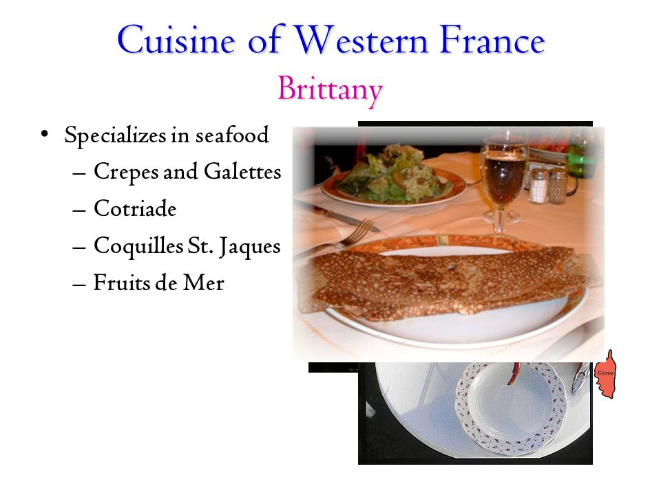 Cuisine of Western France Brittany